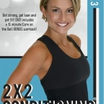 2 x 2 Conditioning Vol 3 with Aimee Nicotera