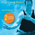 Tai Chi & Qi Gong Basics with Matthew Cohen