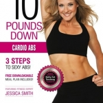 10 Pounds Down Cardio Abs - Jessica Smith