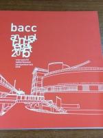 bacc annual report 2015 : รายงานประจำปี หอศิลปวัฒนธรรมแห่งกรุงเทพมหานคร 2558