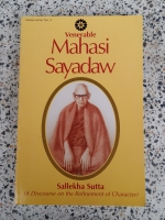 Sallekhaa Sutta A Discourse on the Refinement of Character / Mahasi Sayadaaw