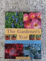 THE GARDENER S YEAR / Peter McHoy