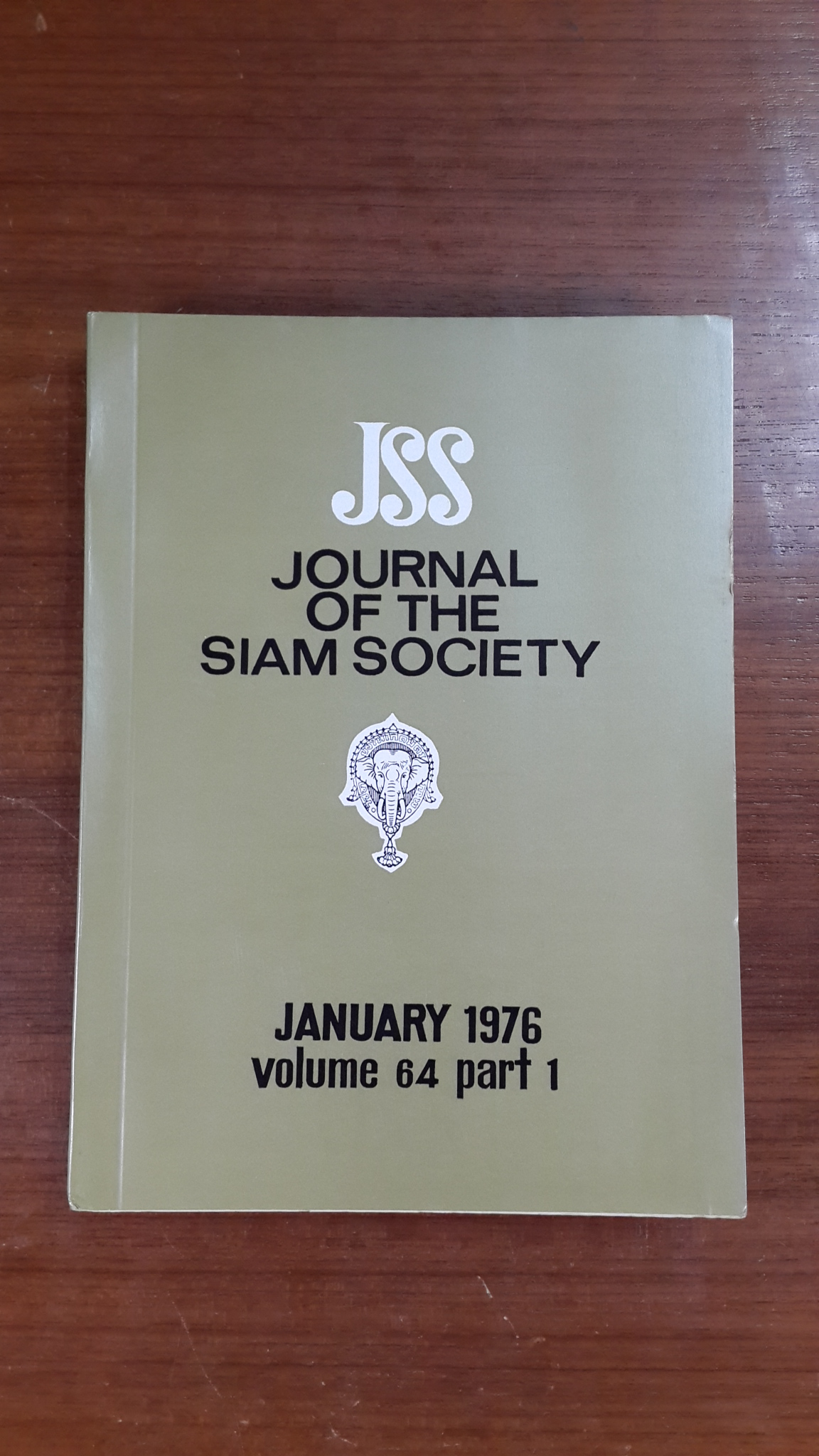 JOURNAL OF THE SIAM SOCIETY : JANUARY 1976 VOL 64 PART 1