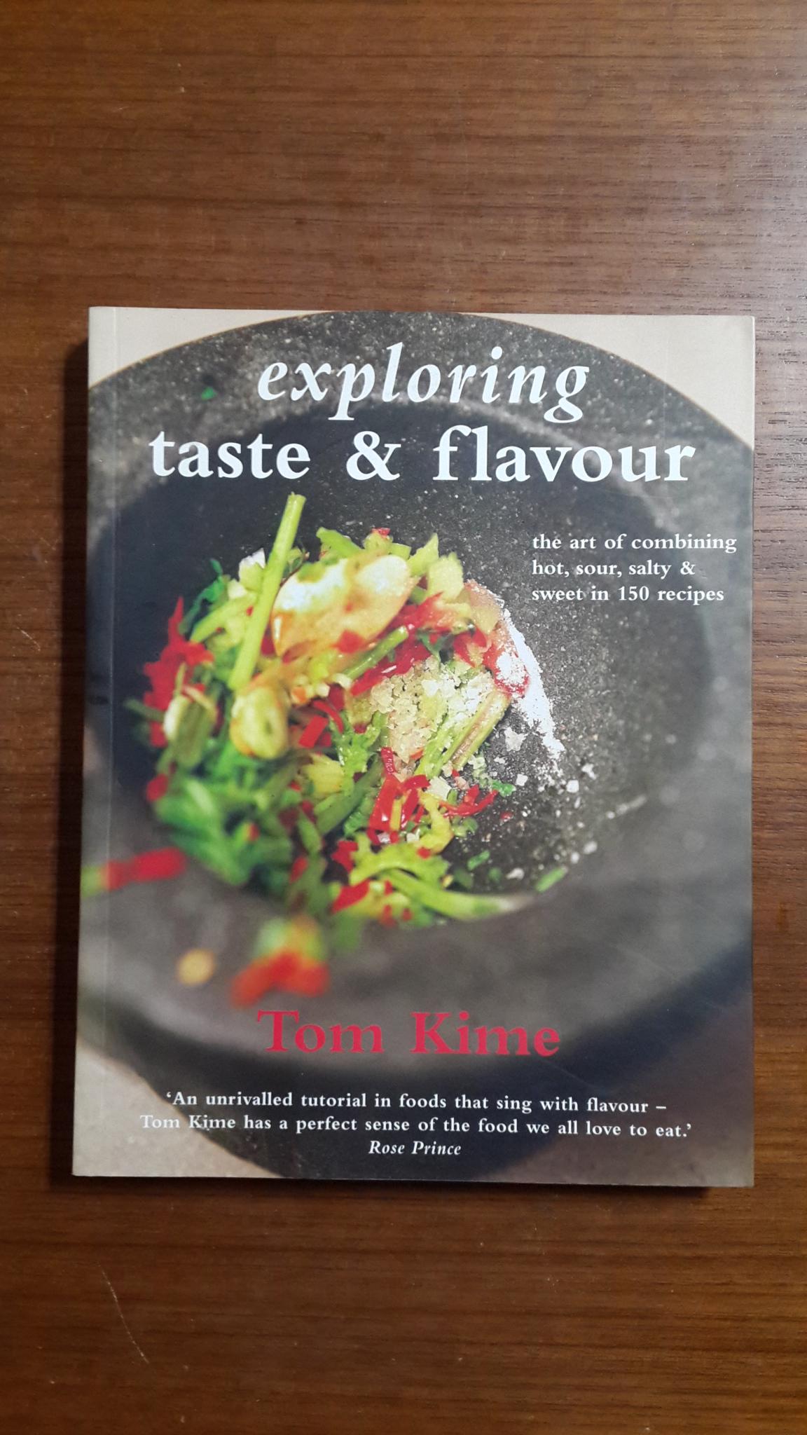 exploring taste & flavour / Tom Kime