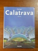 Santiago Calatrava / Philip Jodidio