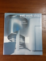 eat.work.shop. : new japanese design