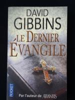 DAVID GIBBINS : Le Dernier Evangile