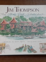 JIM THOMPSON : The Thai Silk Sketchbook