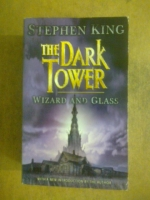 THE DARK TOWER : WIZARD AND GLASS / STEPHEN KING