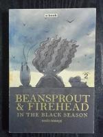 BEANSPROUT&FIREHEAD IN THE BLACK SEASON / ทรงศีล ทิวสมบุญ
