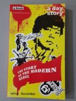 a day story THE STORY OF THE MODERN REBEL / วงศ์ทนง ชัยณรงค์สิงห์