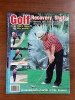 Golf Recovery Shots / โปรฯ เผ่าสิงห์