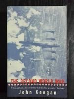 THE SECOND WORLD WAR / JOHN KEEGAN