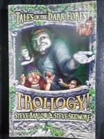 TALES OF THE DARK FOREST 3 TROLLOGY! / STEVE BARLOW & STEVE SKIDMORE