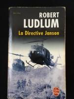 ROBERT LUDLUM : La Directive Janson