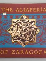 THE ALJAFERIA OF ZARAGOZA