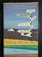 Falling off the Map / Pico lyer