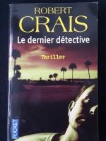 ROBERT CRAIS : Le dernier détective