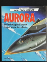 AURORA : The Pentagon's Secret Hypersonic Spyplane (ภาษาอังกฤษ) / Bill Sweetman