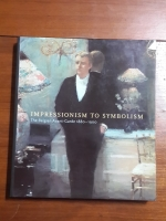 IMPRESSIONISM TO SYMBOLISM : The Belgian Avant-Garde 1880-1900