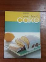 ของหวานๆ พื้นฐานการทำ Cake / เศรษฐพงศ์ เผ่าวัฒนา