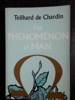 The PHENOMENON of MAN / Teilhard de Chardin