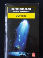 CLIVE CUSSLER ET PAUL KEMPRECOS : L'Or bleu