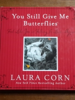 You Still Give Me Butterflies / LAURA CORN