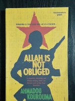 ALLAH IS NOT OBLIGED / AHMADOU KOUROUMA