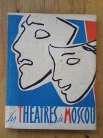 Les THEATRES de MOSCOU / V.KOMISSARJEVSKI