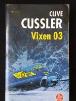 CLIVE CUSSLER : Vixen 03