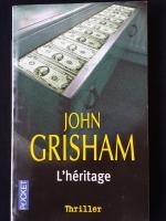 JOHN GRISHAM : L'héritage