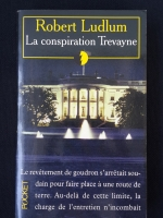 ROBERT LUDLUM : Le conspiration Trevayne