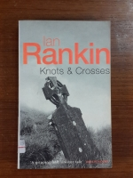 KNOTS & CROSSES : IAN RANKIN