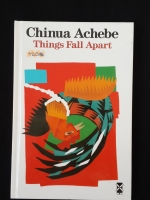 Things Fall Apart / Chinua Achebe