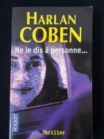 HARLAN COBEN : Ne le dis à personne...