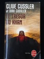CLIVE CUSSLER et DIRK CUSSLER : LE TRESOR DU KHAN