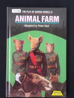 THE PLAY OF GEORGE ORWELL'S ANIMAL FARM Adapted By Peter Hall