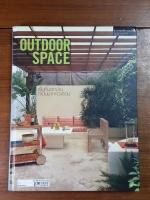 คู่มือการจัดและตกแต่ง สวนในบ้าน เล่ม 18 : OUTDOOR SPACE
